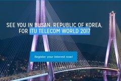 آغاز پیش ثبت نام و رزرو غرفه برای نمایشگاه ITU 2017 بوسان کره جنوبی