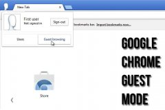 قابلیت guest browsing را در مرورگر خود فعال کنید!