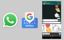 امکان تبادل استیکر در واتساپ و اپلیکیشن کیبورد گوگل